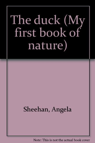 9780671067878: The duck (My first book of nature)