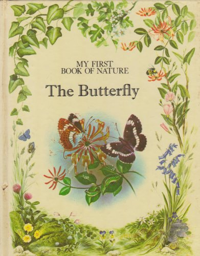 9780671067892: The Butterfly (My First Book of Nature Series)