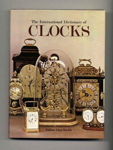 9780671068097: International Dictionary of Clocks
