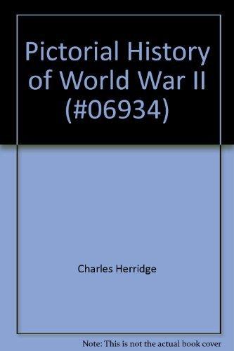 9780671069346: Pictorial History of World War II (#06934)