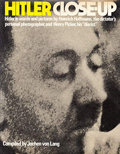 9780671069629: Hitler Close-Up: Hitler in Words and Pictures by Heinrich Hoffmann, the Dictator's Personal Photographer, and Henry Picker, His