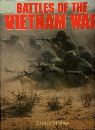 Battles of the Vietnam War: Jennings, Patrick