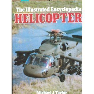 9780671071493: The Illustrated Encyclopedia of Helicopters