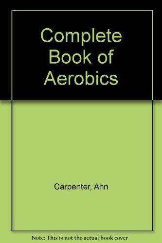9780671071578: Complete Book of Aerobics