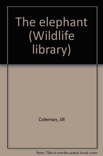 9780671071745: The elephant (Wildlife library)