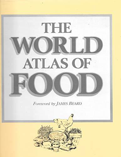 World Atlas of Food (0671072110) by Jane Grigson