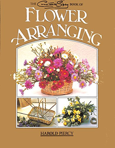 9780671072131: Constance Spry Book of Flower Arranging