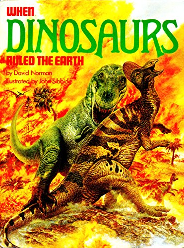 9780671075224: When Dinosaurs Ruled the Earth