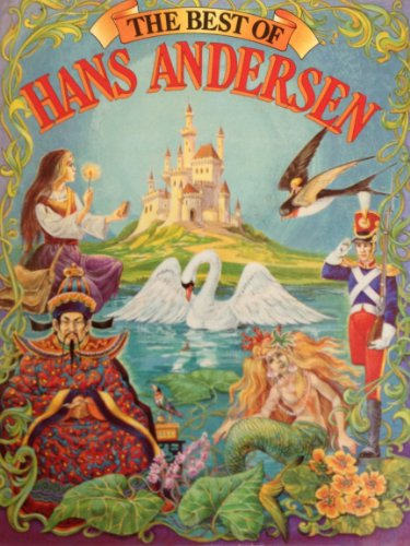 The Best of Hans Andersen: Hans Christian Andersen
