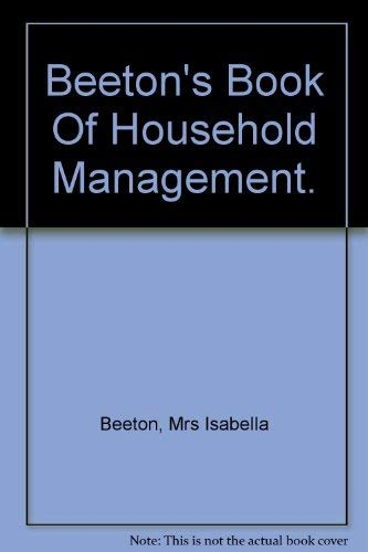 9780671075422: Mrs Beeton's Book of Household Management. (specially enlarged COMPLETE Copy of the First edition)