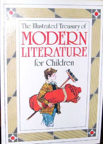 Illustrated Treasury of Modern Literature for Children/07574: By Various Authors