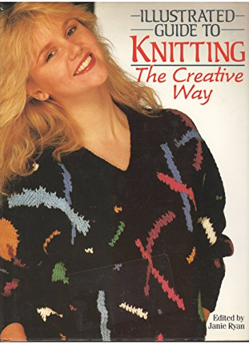 9780671083069: Illustrated Guide to Knitting the Creative Way