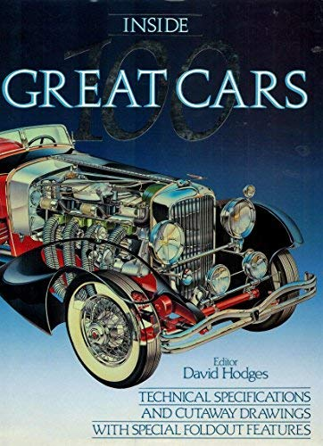 Inside 100 Great Cars.: Hodges, David (editor).