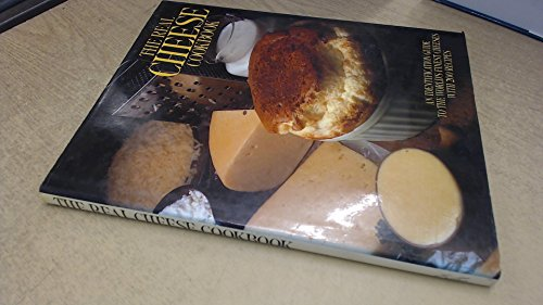 The Real Cheese Cook Book: Edited By Catherine Cravell