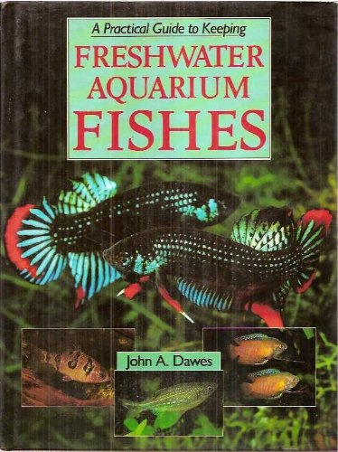 9780671093099: Freshwater Aquarium Fishes: A Practical Fishkeeping Guide