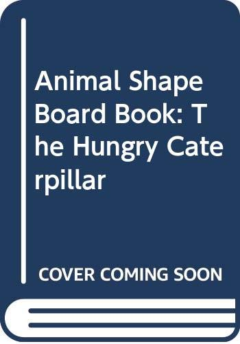 9780671094362: Animal Shape Board Book: The Hungry Caterpillar