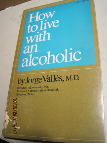 9780671102135: How to Live With an Alcoholic