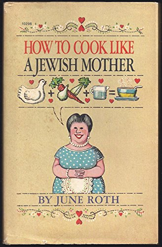 9780671102982: How to Cook LIke a Jewish Mother