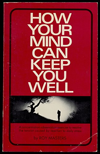 9780671103095: How Your Mind Can Keep You Well
