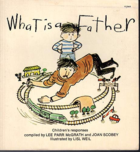 What Is a Father P: mcgrath, Joan scobey & l p