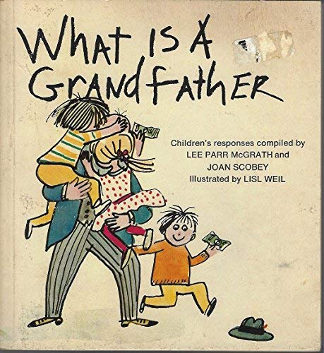 9780671105075: What Is A Grandfather - Childrens Responses