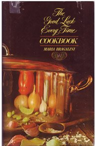 The Good Luck Every Time Cookbook