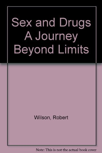9780671161965: Sex and Drugs: A Journey Beyond Limits
