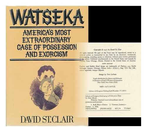 Watseka - America's Most Extraordinary Case of Possession and Exorcism