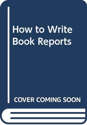 9780671187279: How to Write Book Reports