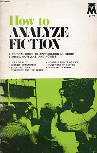 9780671187460: How to Analyze Fiction