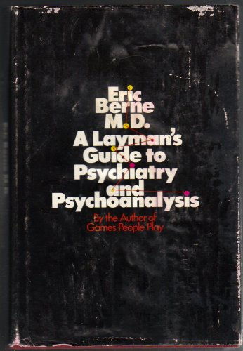 9780671200404: A layman's guide to psychiatry and psychoanalysis