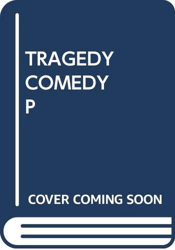 9780671200602: Tragedy and Comedy