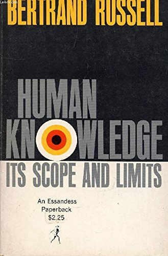 Human Knowledge: Its Scope and Limits: Bertrand russell