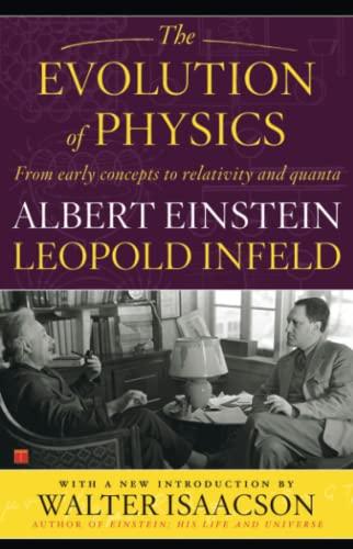 The Evolution of Physics: Albert Einstein, Leopold
