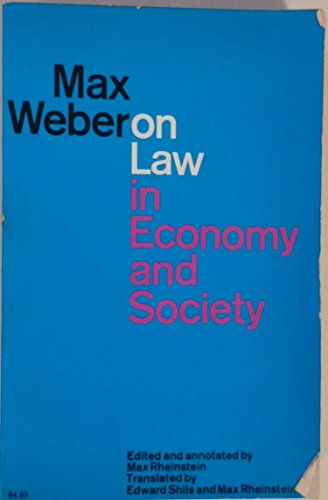 Max Weber On Law in Economy and: Max Weber