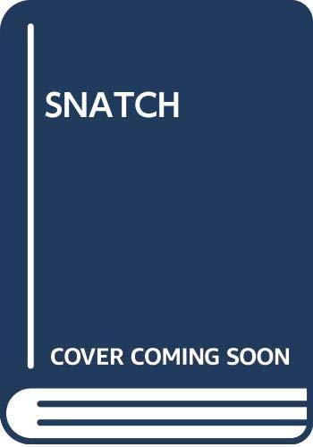 9780671201654: Snatch