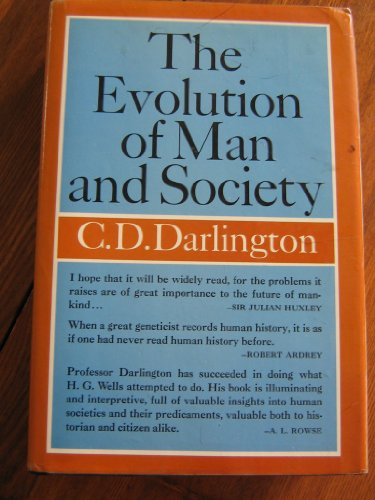 The Evolution Of Man And Society: Darlington, C. D.