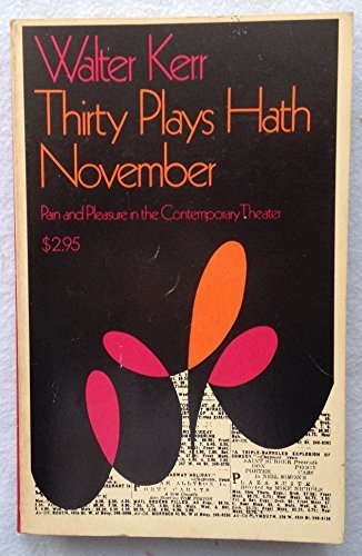 Thirty Plays Hath November: Pain and Pleasure in the Contemporary Theater
