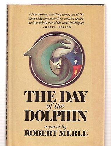 9780671201821: The Day of the Dolphin