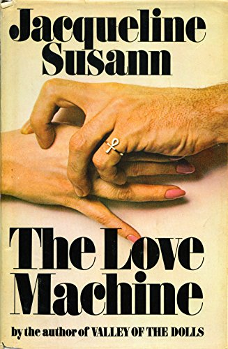The Love Machine (Inscribed to 'Hilda'): Jacqueline Susann