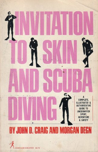 Invitation to Skin and Scuba Diving: A