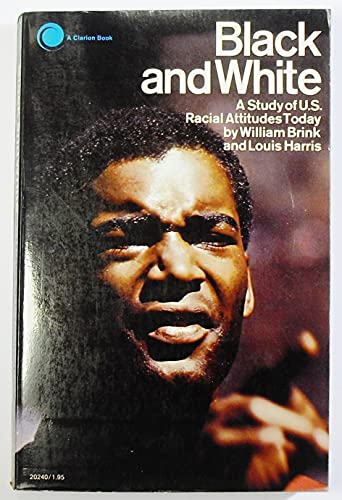 9780671202408: Black and White: A Study of U.S. Racial Attitudes Today