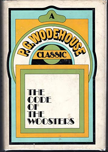 CODE OF WOOSTERS (A P. G. Wodehouse classic)