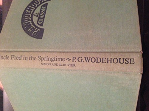9780671203092: Title: Uncle Fred in the Springtime A P G Wodehouse class