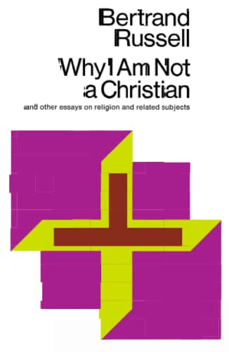 9780671203238: Why I Am Not a Christian, and Other Essays on Religion and Related Subjects