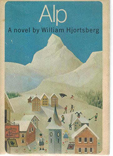Alp;: A novel: Hjortsberg, William
