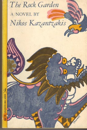 The Rock Garden (Saviors of God): Kazantzakis,Nikos