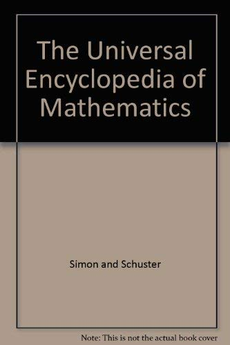 The Universal Encyclopedia of Mathematics (0671203487) by George Allen