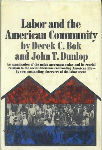 9780671203665: Labor and the American Community
