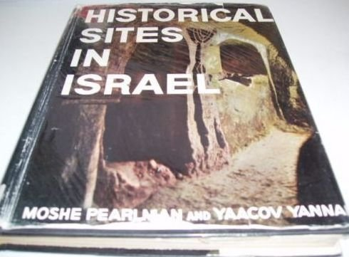 Historical Sites of Israel: Pearlman, Moshe